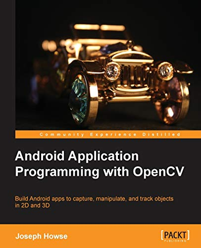 9781849695206: Android Application Programming with OpenCV