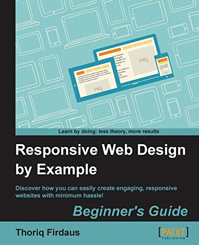 9781849695428: Responsive Web Design by Example