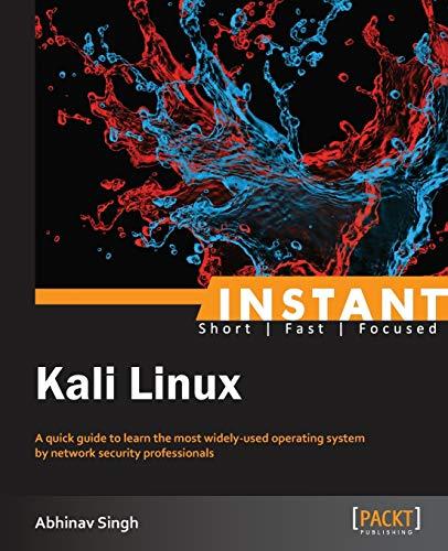 9781849695664: Instant Kali Linux