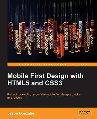 9781849696463: Mobile First Design with HTML5 and CSS3