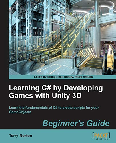 9781849696586: Learning C# by Developing Games with Unity 3D Beginner's Guide