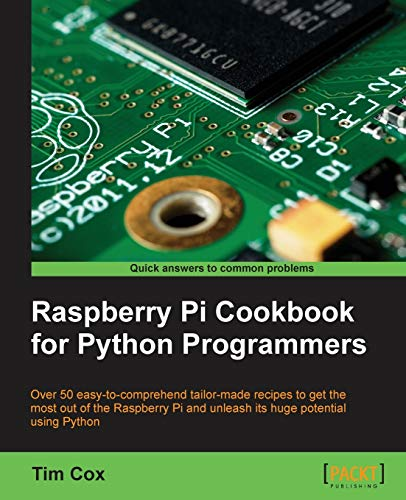 9781849696623: Raspberry Pi Cookbook for Python Programmers