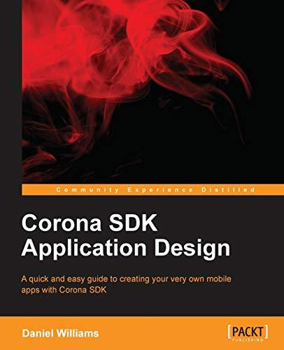 9781849697361: Corona SDK Application Design