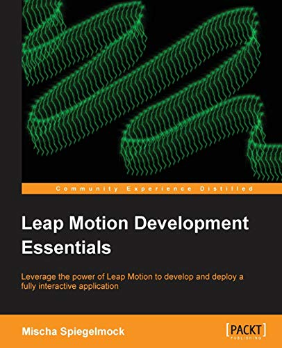 9781849697729: Leap Motion Development Essentials