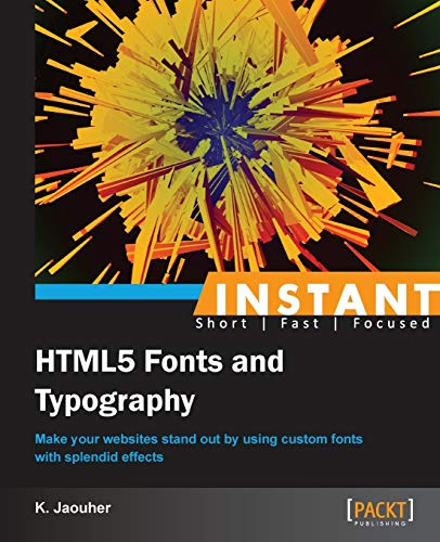 9781849697866: Instant HTML5 Fonts and Typography