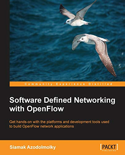 9781849698726: Software Defined Networking with OpenFlow