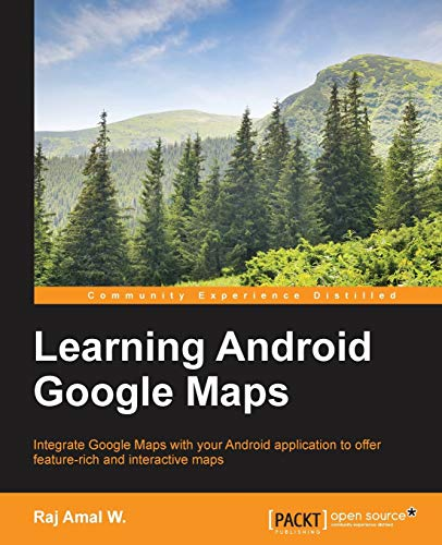 9781849698863: Learning Android Google Maps
