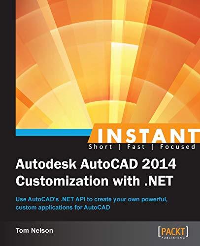 9781849699372: Instant Autodesk AutoCAD 2014 Customization with .NET