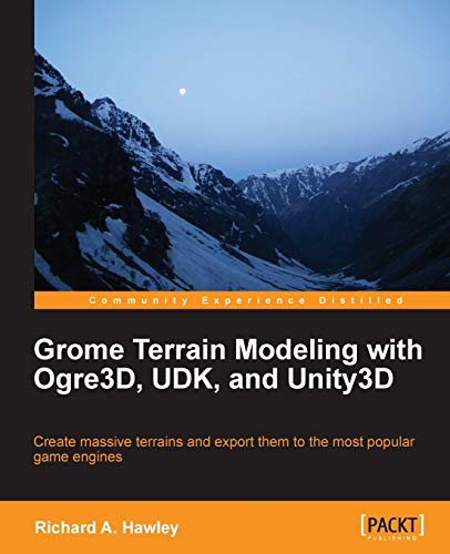 9781849699396: Grome Terrain Modeling with Ogre3d, Udk, and Unity3d