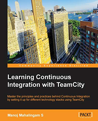9781849699518: Learning Continuous Integration with Teamcity