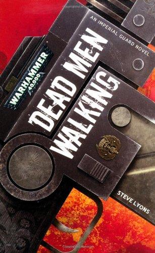 Dead Men Walking: Lyons, Steve