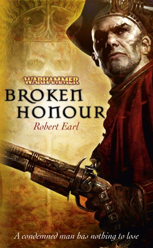 9781849700276: Broken Honour (Warhammer Novels)