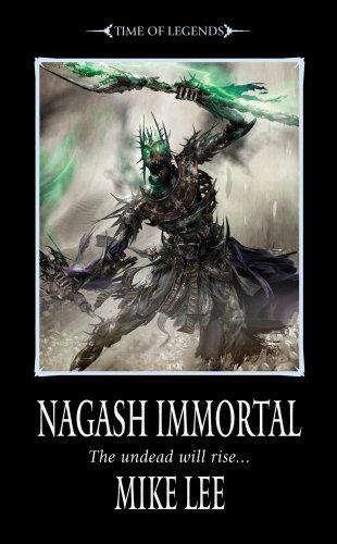 9781849700351: Nagash Immortal (Time of Legends)