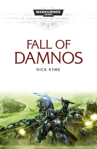 The Fall of Damnos (Space Marine Battles)