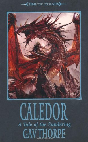 9781849700504: Caledor (The Time of Legends)