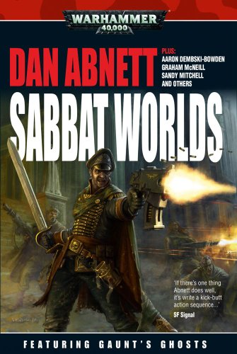 Sabbat Worlds Anthology (Warhammer 40,000 Anthologies): Games Workshop