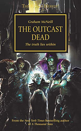 9781849700863: The Outcast Dead: The Truth Lies Within (The Horus Heresy)
