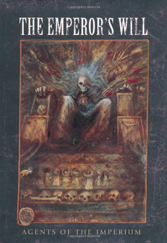 Emperor's Will (9781849701136) by John Blanche