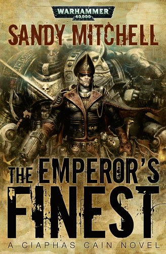 9781849701273: The Emperor's Finest (Ciaphas Cain)