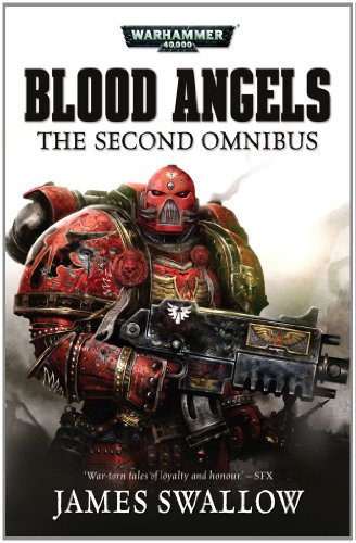 Blood Angels: The Second Omnibus: Swallow, James