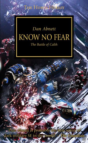 9781849701358: Know No Fear (Horus Heresy)