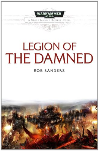 9781849701433: Legion of the Damned (Space Marine Battles)