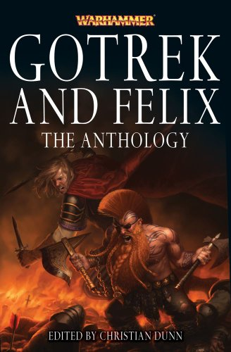 Gotrek and Felix: The Anthology (Warhammer Novels)