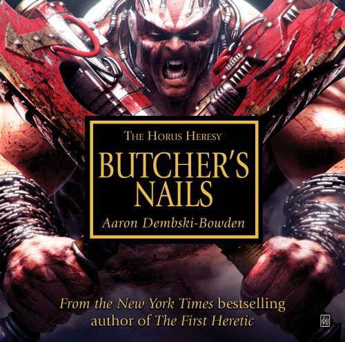 9781849701792: Butchers Nails (The Horus Heresy)