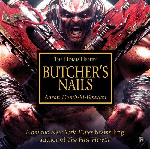 9781849701792: Butchers Nails (The Horus Heresy)