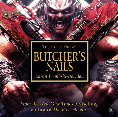 9781849701808: Butcher's Nails (Horus Heresy)