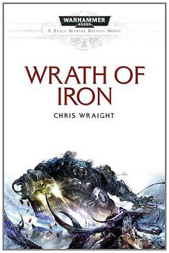 9781849701815: Wrath of Iron (Space Marine Battles)