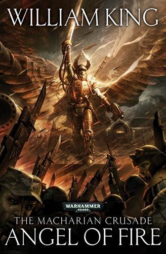 9781849701839: Angel of Fire (The Macharian Crusade)
