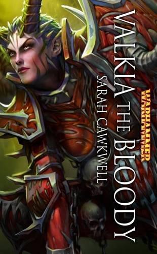 9781849701853: Valkia the Bloody (Warhammer Heroes)