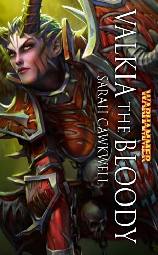9781849701860: Valkia the Bloody (Warhammer Heroes)