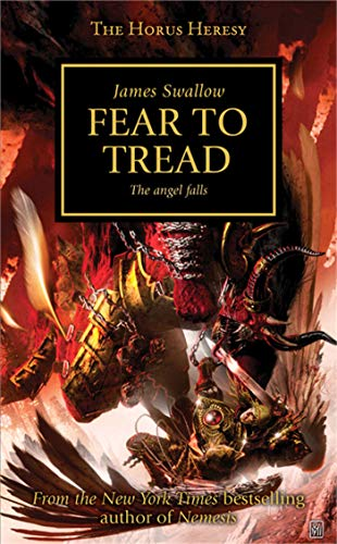 9781849701952: The Horus Heresy. Fear to Tread
