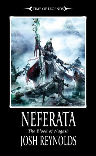 9781849702140: Neferata: The Blood of Nagash (Time of Legends)