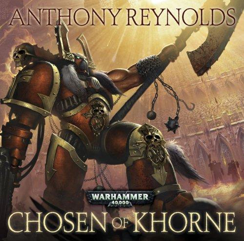 Chosen of Khorne: Reynolds, Anthony