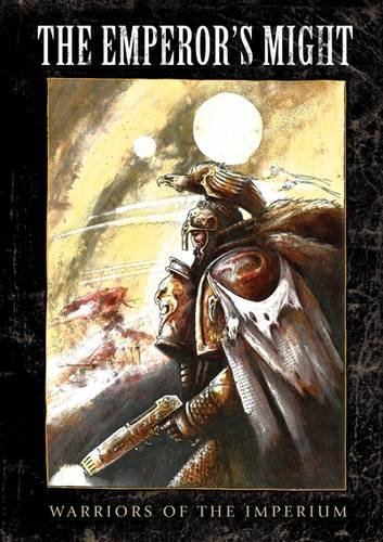 Warhammer The Emperor's Might Book (9781849702478) by John Blanche