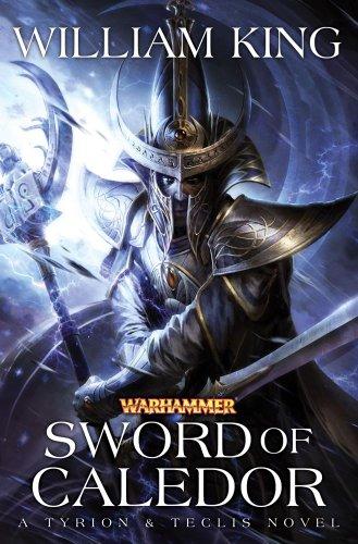 Sword of Caledor (Aenarion): King, William