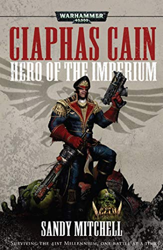 9781849702706: Hero of the Imperium (Ciaphas Cain)
