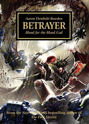 9781849702805: Betrayer: Blood for the Blood God - Horus Heresy #24 Hardcover (Warhammer 40K 30K)