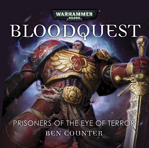 9781849702850: Blood Quest: Prisoners of the Eye of Terror