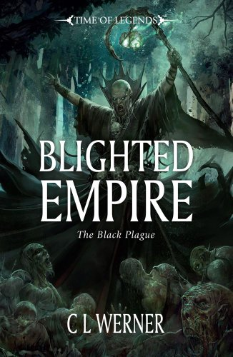 Blighted Empire (Warhammer Time of Legends)