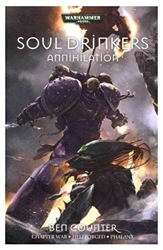 Soul Drinkers: Annihilation: The Second Omnibus: Counter, Ben