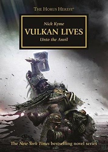 9781849703161: Vulkan Lives: Unto the Anvil - Horus Heresy #26 Hardcover (Warhammer 40K 30K)