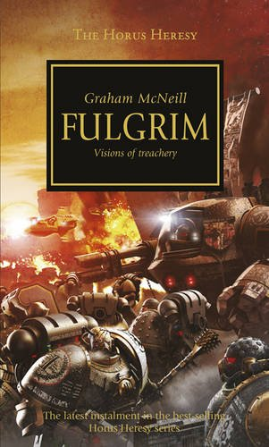 9781849703383: Fulgrim (The Horus Heresy)