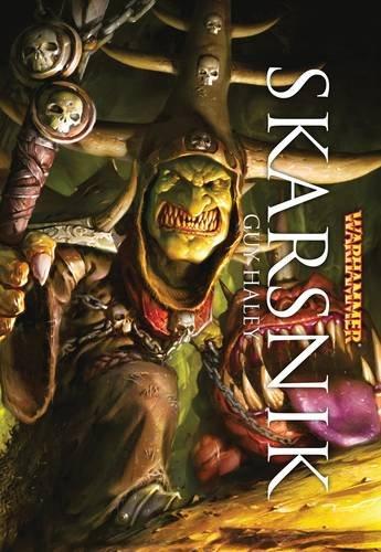 9781849703512: Skarsnik (Warhammer Heroes)