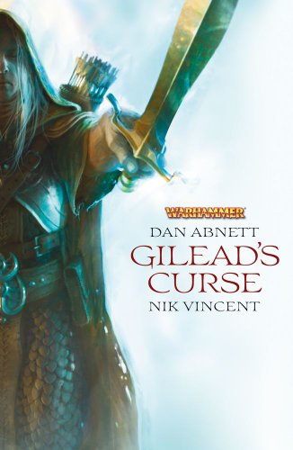 9781849703574: Gilead's Curse (Warhammer Novels)