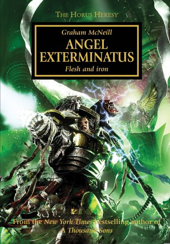 9781849703581: Angel Exterminatus (Horus Heresy)
