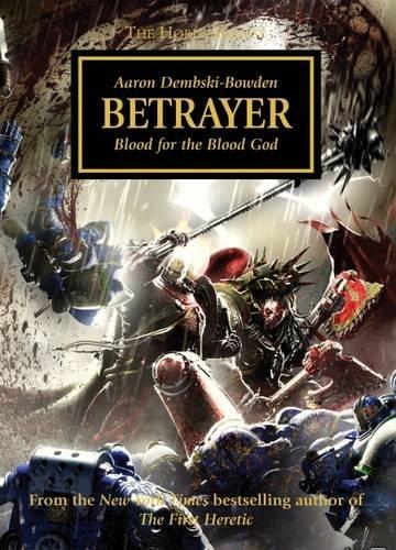 9781849703888: Betrayer (The Horus Heresy)